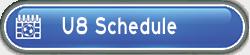U8 Schedule